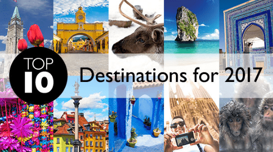 Top 10 Destinations in The World 2017