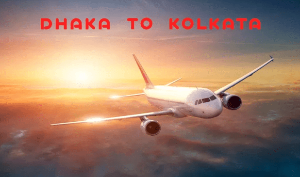 Kolkata To Dhaka Best Air Ticket Offer