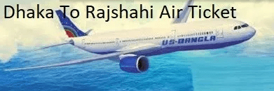 Dhaka To Rajshahi Air Ticket Price And Flight Schedules