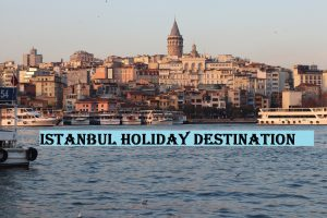 Istanbul Holiday Destination