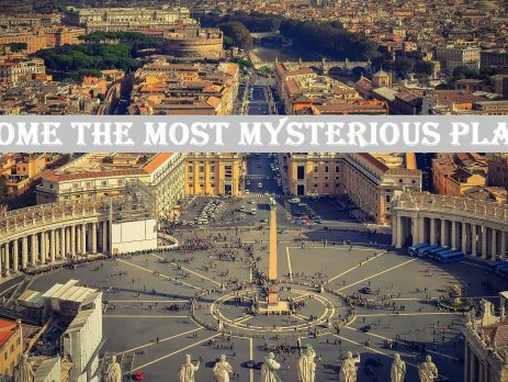 Rome The Most Mysterious Place