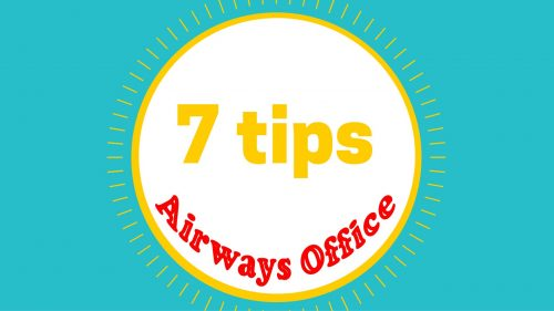 7 Tips For Airways Office